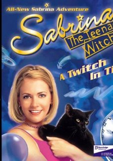 Sabrina the Teenage Witch: A Twitch in Time!