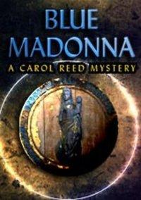 Обложка Blue Madonna: A Carol Reed Story