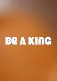 Обложка Be a King