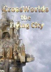 Обложка Летающий город. Перекрестки миров