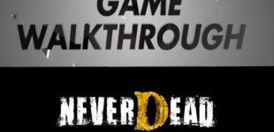 NeverDead. Видео #5