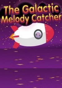 Обложка The Galactic Melody Catcher