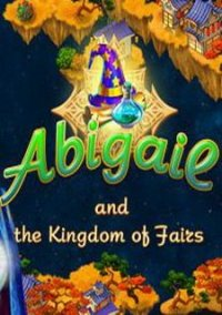 Обложка Abigail and the Kingdom of Fairs