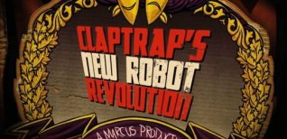Borderlands: Claptrap's New Robot Revolution. Видео #1