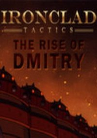 Обложка Ironclad Tactics: The Rise of Dmitry