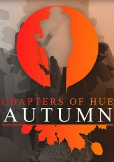 Chapters of HUE: Autumn