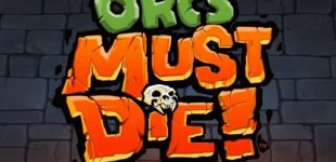 Orcs Must Die. Видео #12