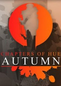 Обложка Chapters of HUE: Autumn