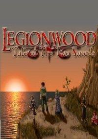 Обложка Legionwood: Tale of the Two Swords
