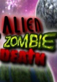 Обложка Alien Zombie Death