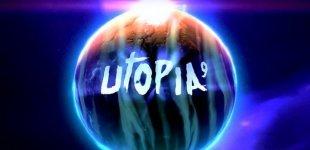 Utopia 9. Тизер - трейлер
