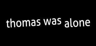 Thomas Was Alone. Видео #1