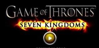 Game of Thrones: Seven Kingdoms. Видео #1