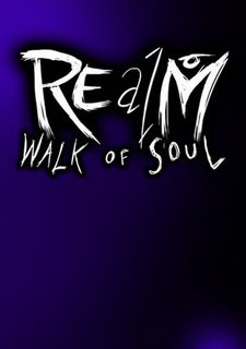REalM: Walk of Soul