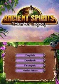 Обложка Ancient Spirits - Columbus' Legacy