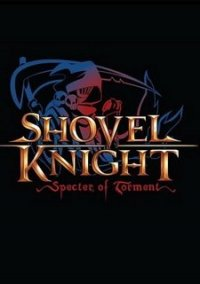 Обложка Shovel Knight: Specter of Torment