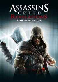 Обложка Assassin's Creed: Revelations - Path to Revelations