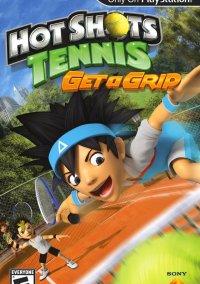 Обложка Hot Shots Tennis: Get a Grip
