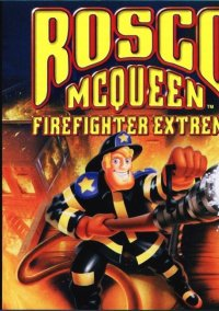 Обложка Rosco McQueen: Firefighter Extreme