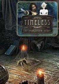 Обложка Timeless: The Forgotten Town
