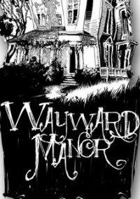 Обложка Wayward Manor