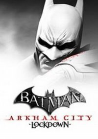 Обложка Batman: Arkham City - Lockdown