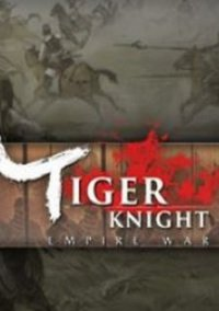 Обложка Tiger Knight: Empire War