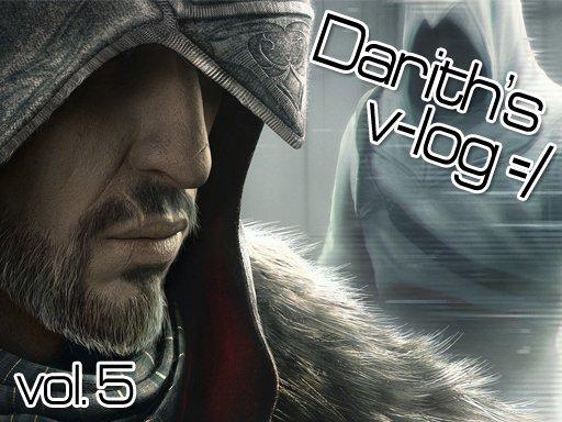 Darith's v-log. Почему Assassin's Creed: Revelations такой?