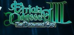 Etrian Odyssey III: The Drowned City. Видео #2