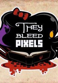 Обложка They Bleed Pixels
