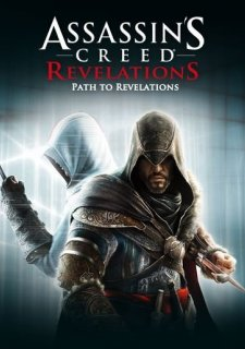 Assassin's Creed: Revelations - Path to Revelations