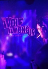 Обложка The Wolf Among Us. Episode 1 – Faith