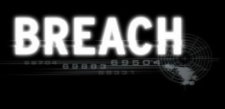 Breach. Видео #1