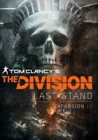 Tom Clancy's The Division - The Last Stand – фото обложки игры