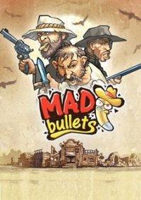 Обложка Mad Bullets
