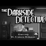 Скриншот The Darkside Detective – Изображение 4