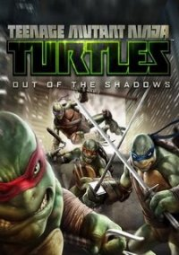 Обложка Teenage Mutant Ninja Turtles: Out of the Shadows
