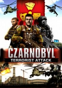 Обложка Chernobyl: Terrorist Attack