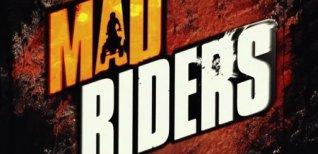 Mad Riders. Видео #2