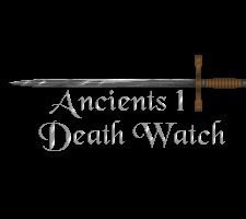 Ancients 1: The Deathwatch