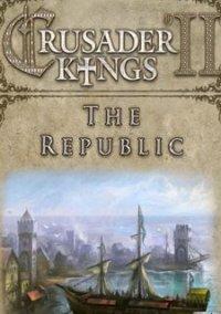 Обложка Crusader Kings II: The Republic