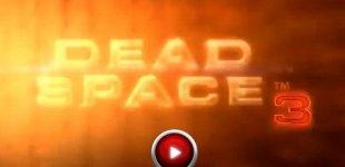Dead Space 3. Видео #7