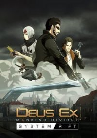 Обложка Deus Ex: Mankind Divided - System Rift