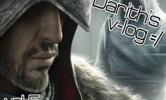 Darith's v-log. Почему Assassin's Creed: Revelations такой?