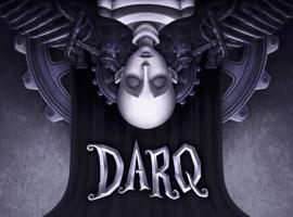 Разработчики заявили, что DARQ выйдет наконсолях следующего поколения