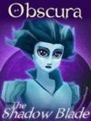 Obscura: The Shadow Blade