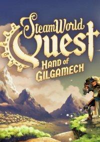 SteamWorld Quest: Hand of Gilgamech – фото обложки игры
