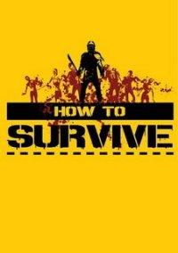 How to Survive – фото обложки игры