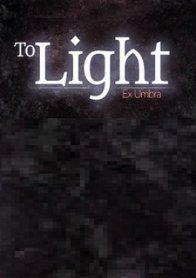 To Light: Ex Umbra
