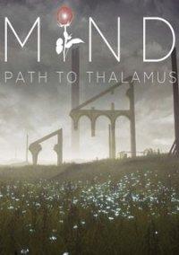 MIND: Path to Thalamus – фото обложки игры